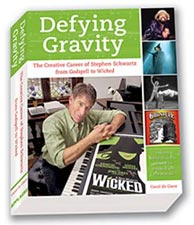 Stephen Schwartz career biography Defying Gravity